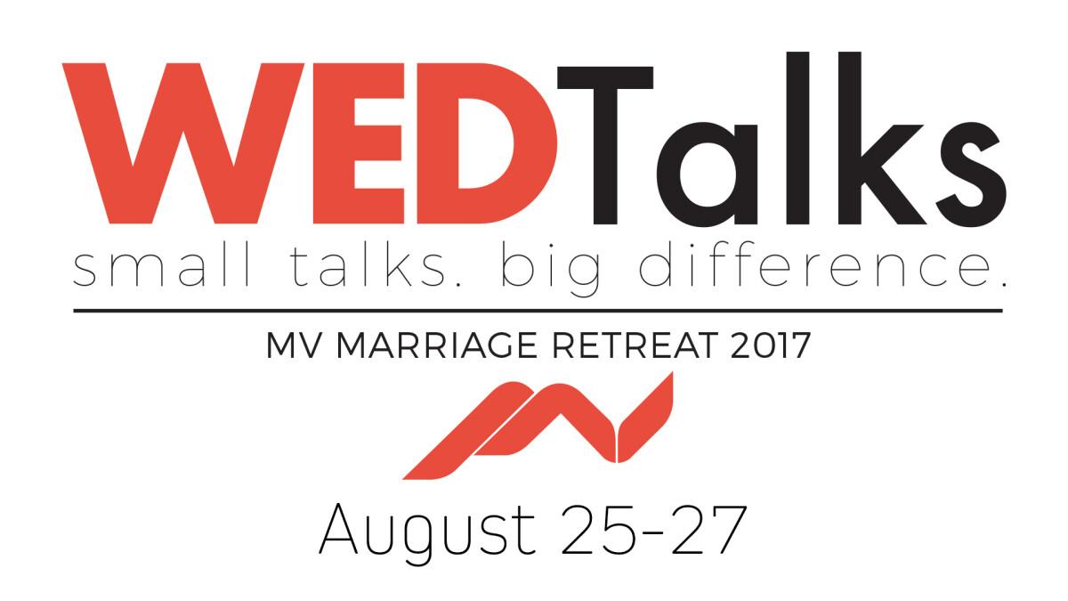 WEDTalks: MV Marriage Retreat