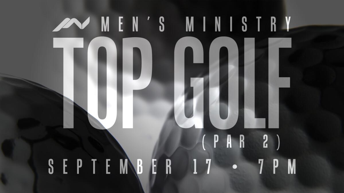 MV Men: Top Golf (Par 2)