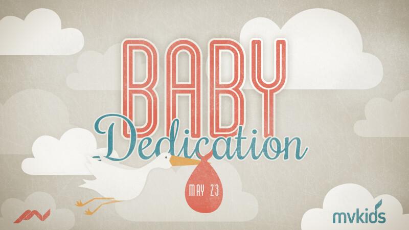 Infant & Child Dedication